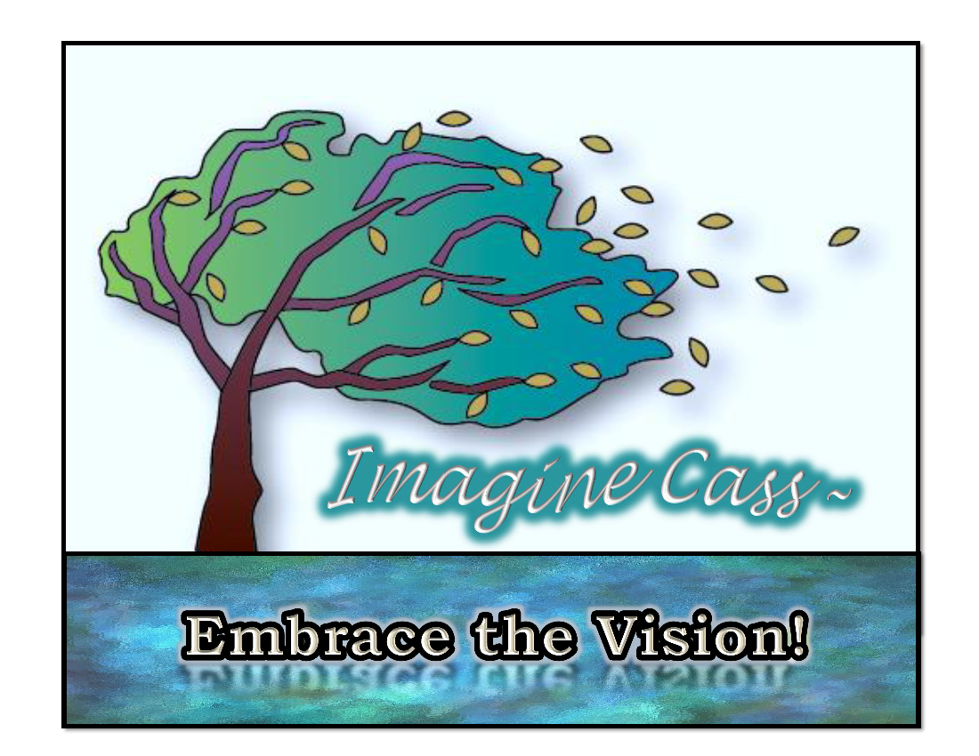 Imagine Cass - EMBRACE THE VISION - WINDS OF CHANGE
